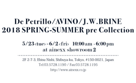 2018春夏 De Petrillo / AVINO / J.W.BRINE pre Collection