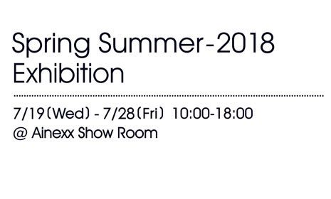 Spring Summer – 2018 Exhibition